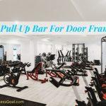 best pull up bar for door frame
